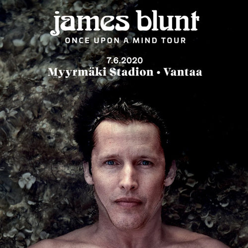 James Blunt - Once Upon A Mind | 7.6.2020