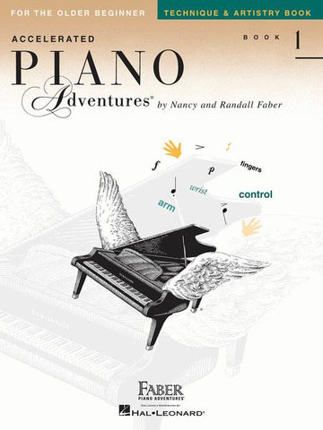 Accelerated Piano Adventures for the Older Beginner Technique & Artistry Book 1