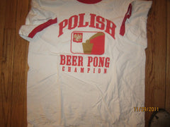 Polish Beer Pong Team Ringer T Shirt XL