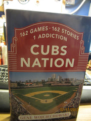 Cubs Nation 162 Games 162 Stories Hardcover Book By Gene Wojciechowski