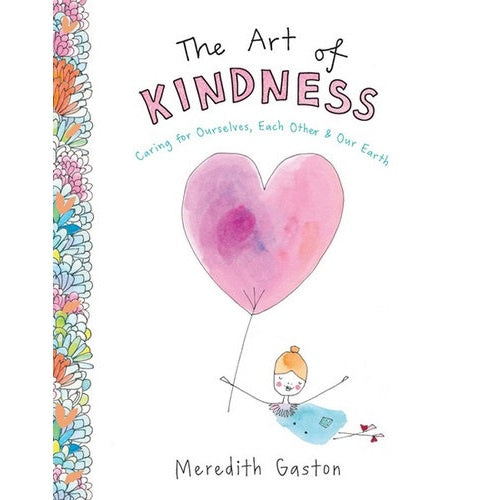 Meredith Gaston - The Art of Kindness