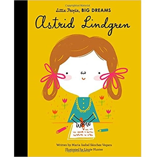 Astrid Lindgren, Little People, Big Dreams