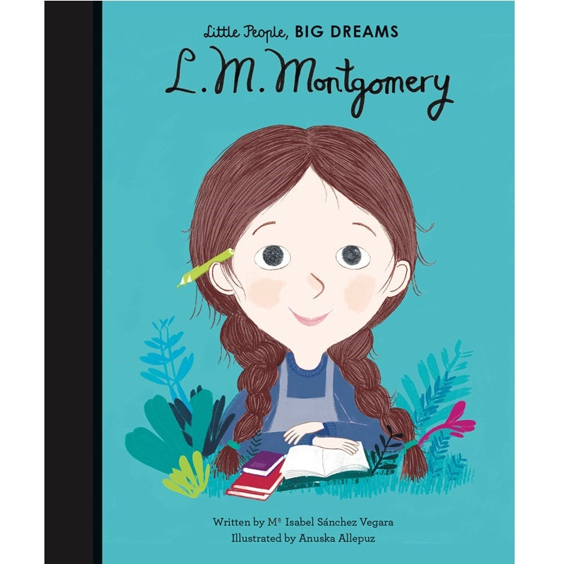 L.M. Montgomery - Little People, Big Dreams