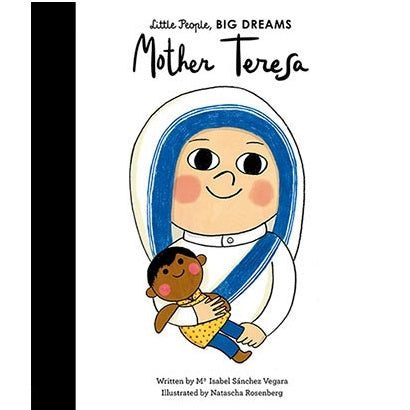 Mother Theresa - Little People, Big Dreams