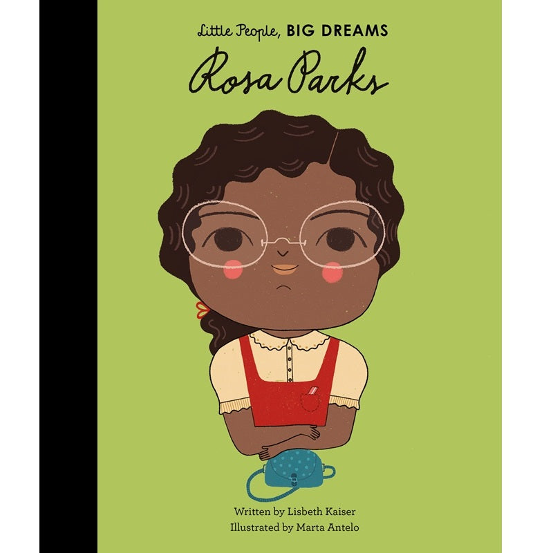 Rosa Parks - Little People, Big Dreams