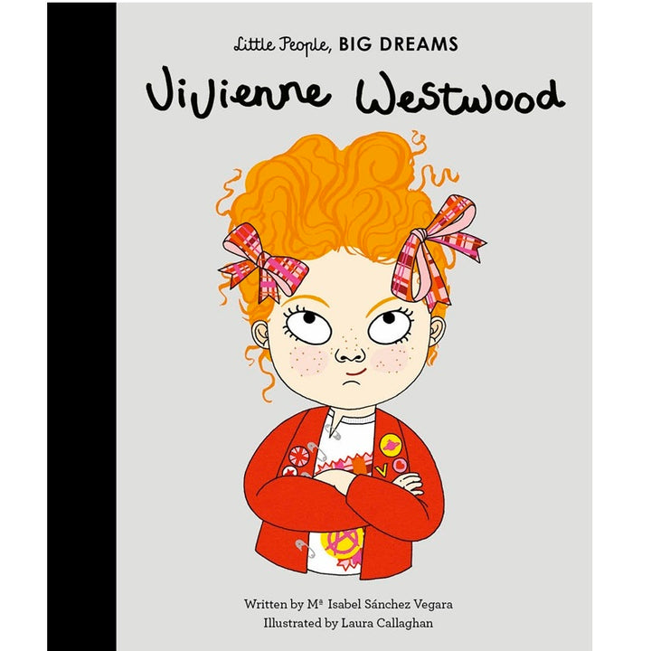 Vivienne Westwood - Little People, Big Dreams