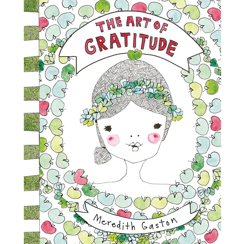 Meredith Gaston - The Art of Gratitude