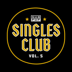 Sub Pop Singles Club Vol. 5