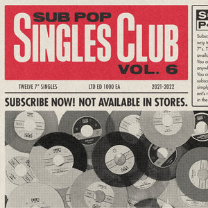 Sub Pop Singles Club Vol. 6