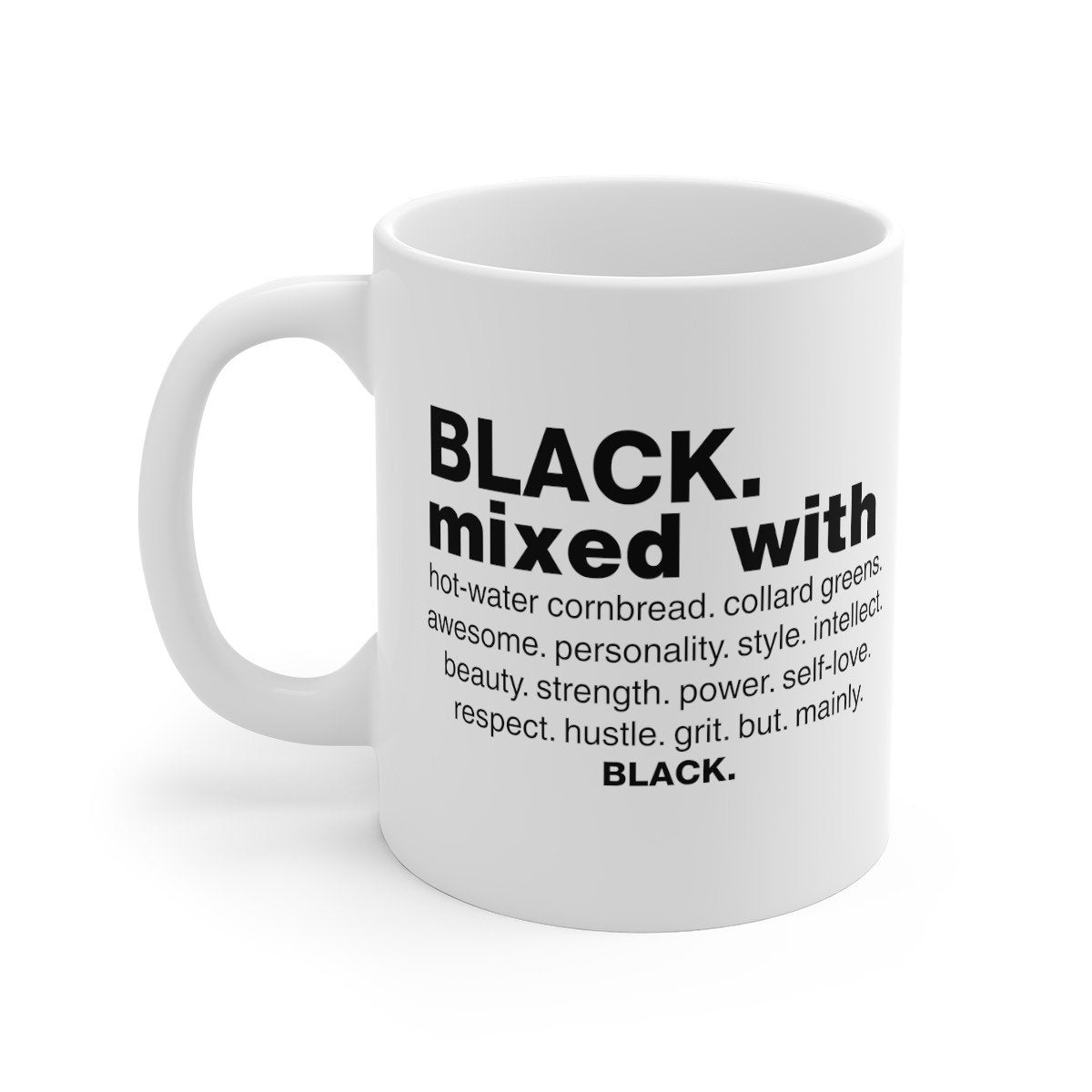 Black Mixed With.... Mug
