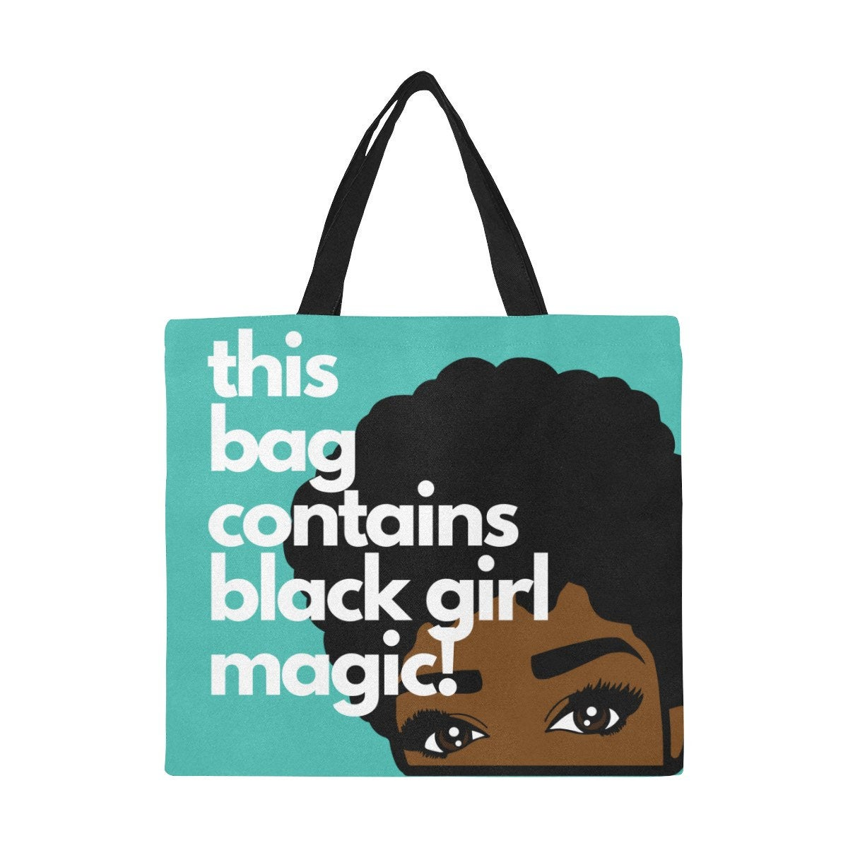 Black Girl Magic Canvas Bag