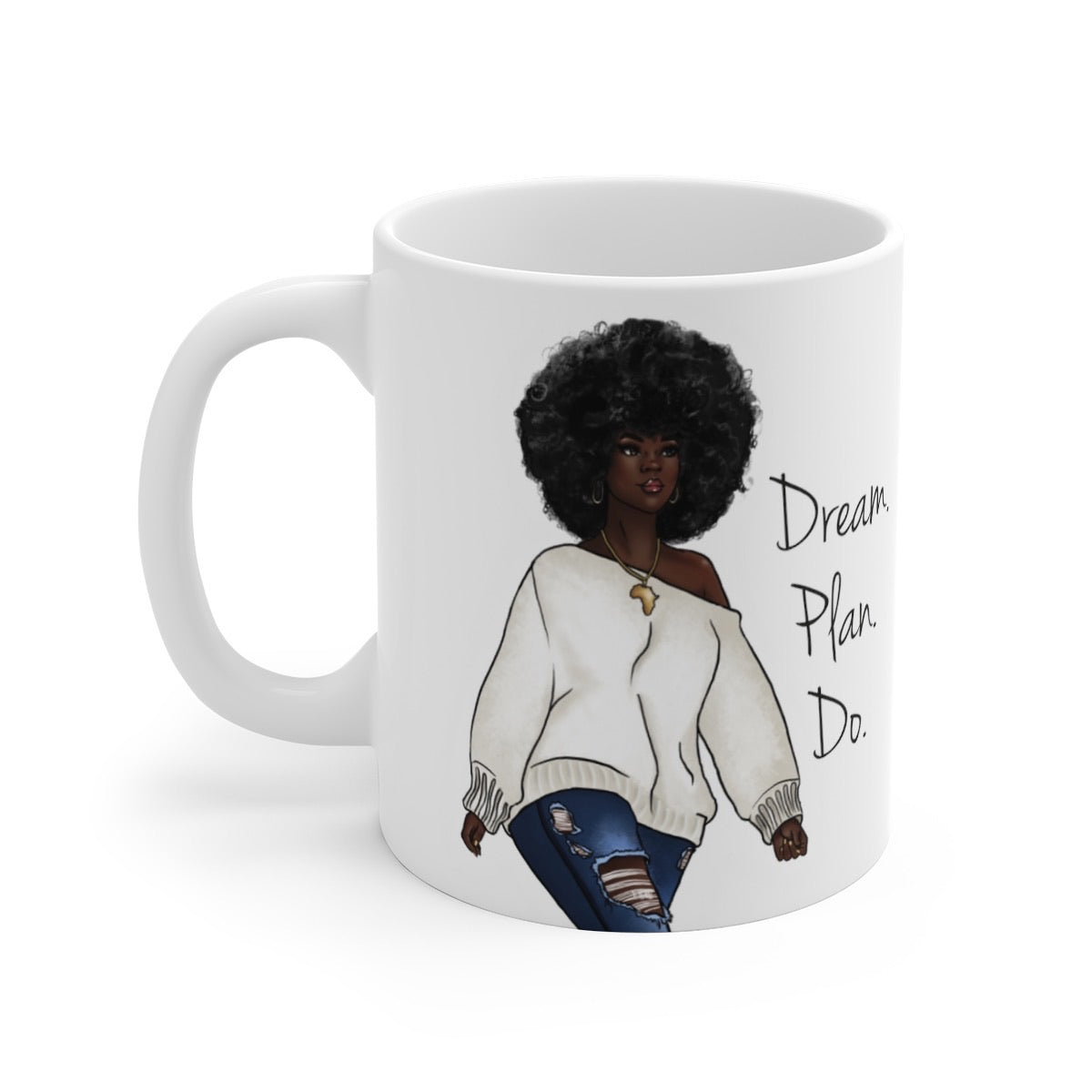 Dream, Plan, Do Coffee Mug