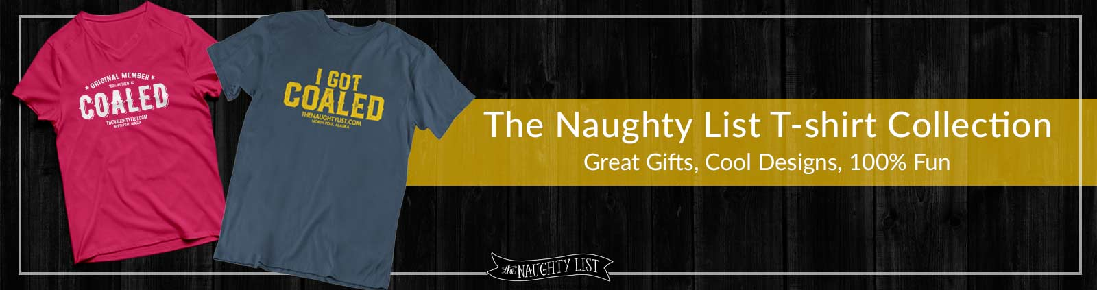 543cdf688cf38 The Naughty List T-shirt Collection - The Naughty List