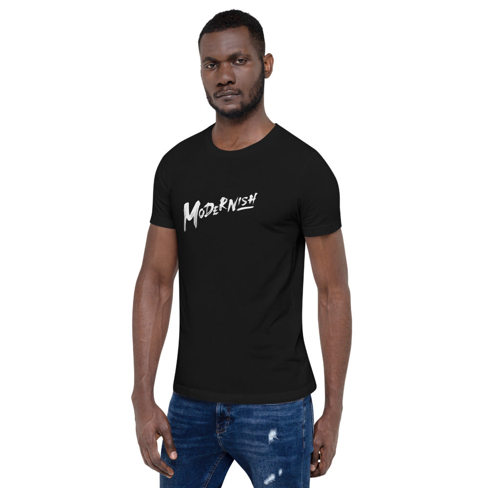 Modernish Short-Sleeve Unisex T-Shirt (White Writing)