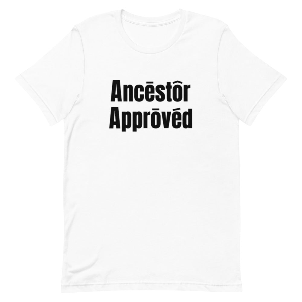 Ancestor Approved Unisex T-Shirt in White