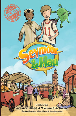 Seymour & Hau international chapter book series, Morocco