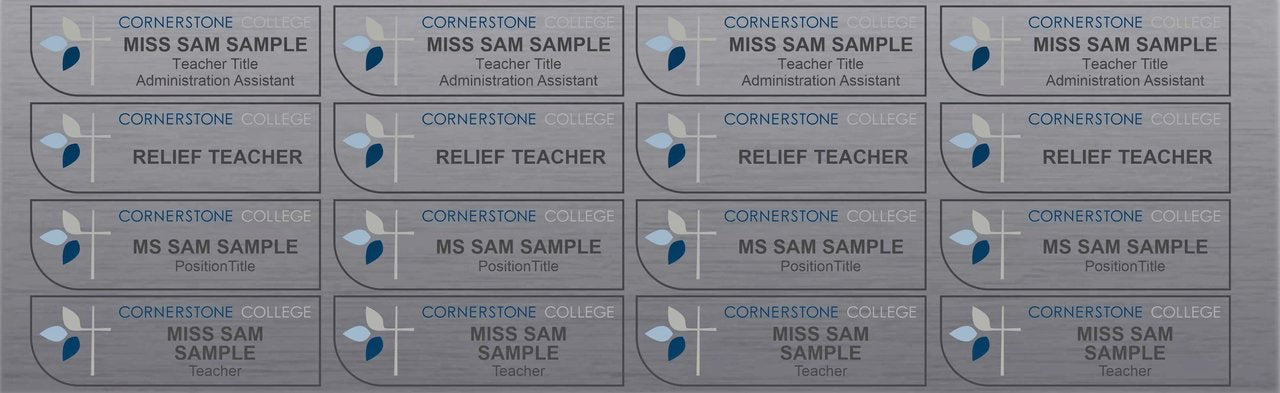 School badges and relief teacher name tags on UV resitant plastic with brushed aluminium finish