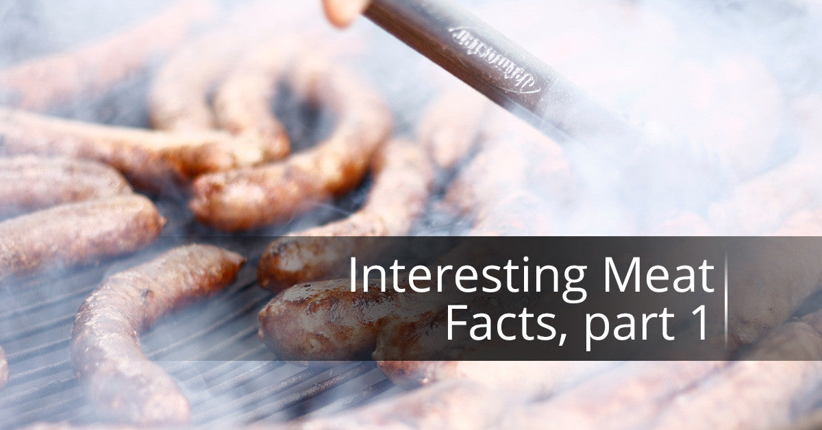 Interesting Meat Facts, Part 1