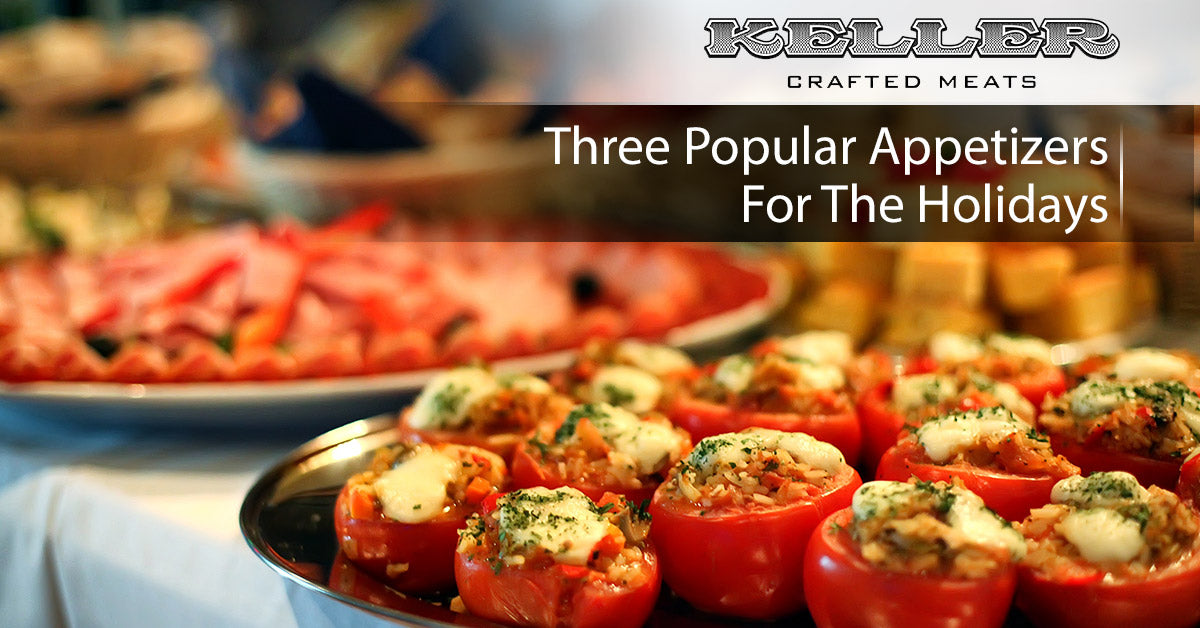 Three Popular Appetizers for the Holidays