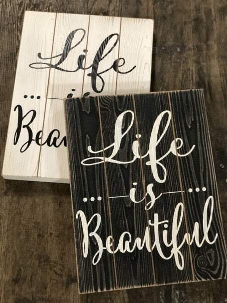Life is Beautiful Wood Sign - RoseabellaCo