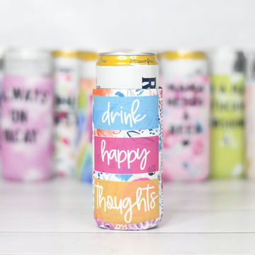 Drink Happy Thoughts Slim Can Coozie