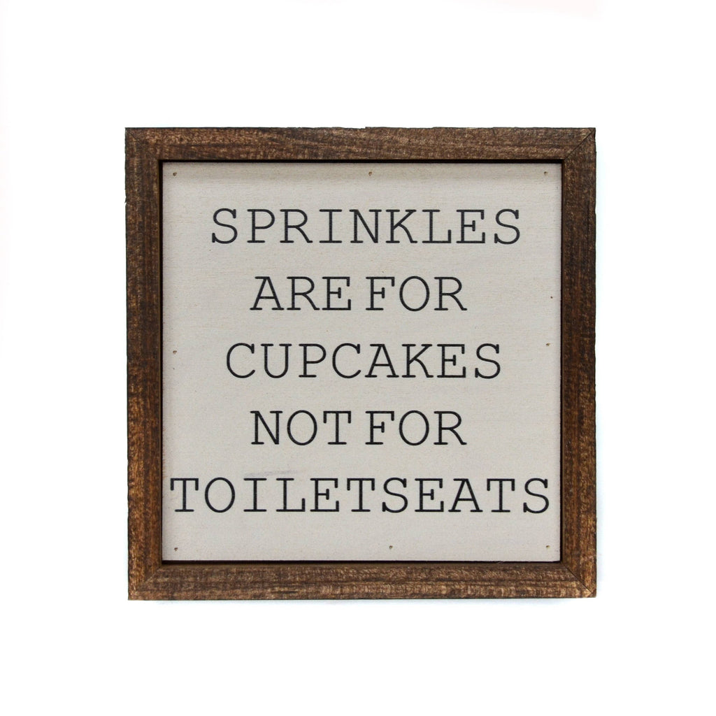 6X6 Sprinkles Are For Cupcakes Boys Bathroom Sign - RoseabellaCo