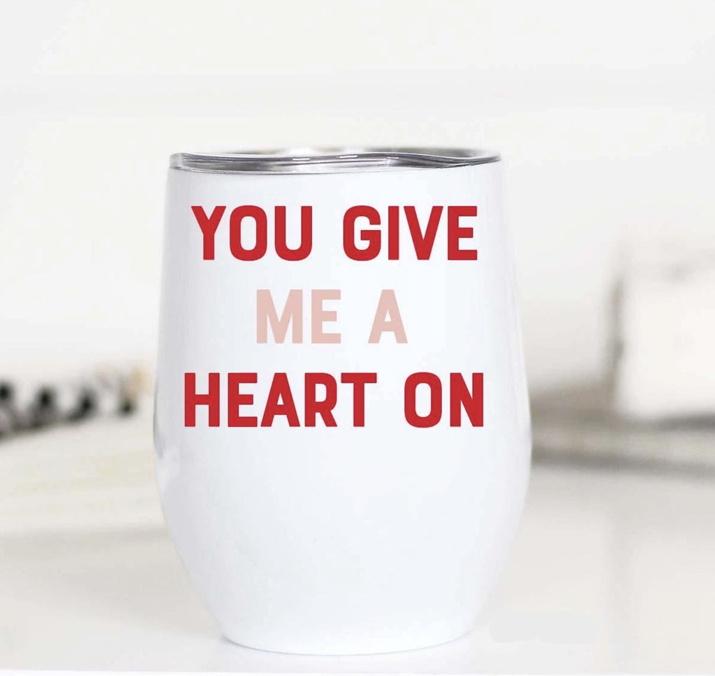 You Give Me a Heart On Wine Cup - Roseabella