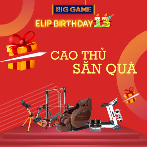 Happy Elip Birthday 13th  - Big Game Siêu Ưu Đãi