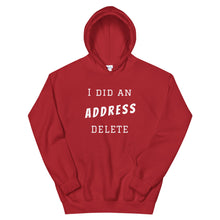 Load image into Gallery viewer, Address Delete Hoodie