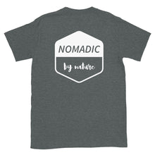 Load image into Gallery viewer, Nomadic By Nature Shirt