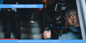 Beginners Guide to Video Storytelling