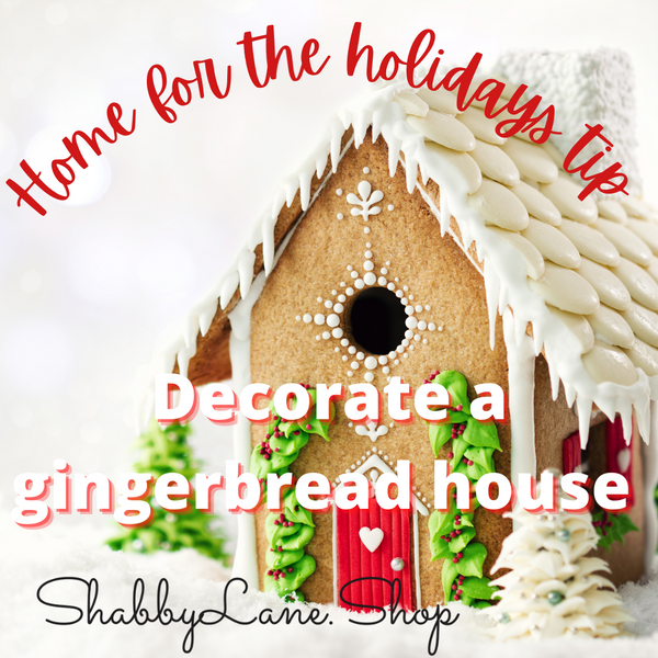 Home for the holidays- decorate a gingerbread house