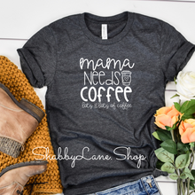 Load image into Gallery viewer, Mama needs a coffee- heather gray