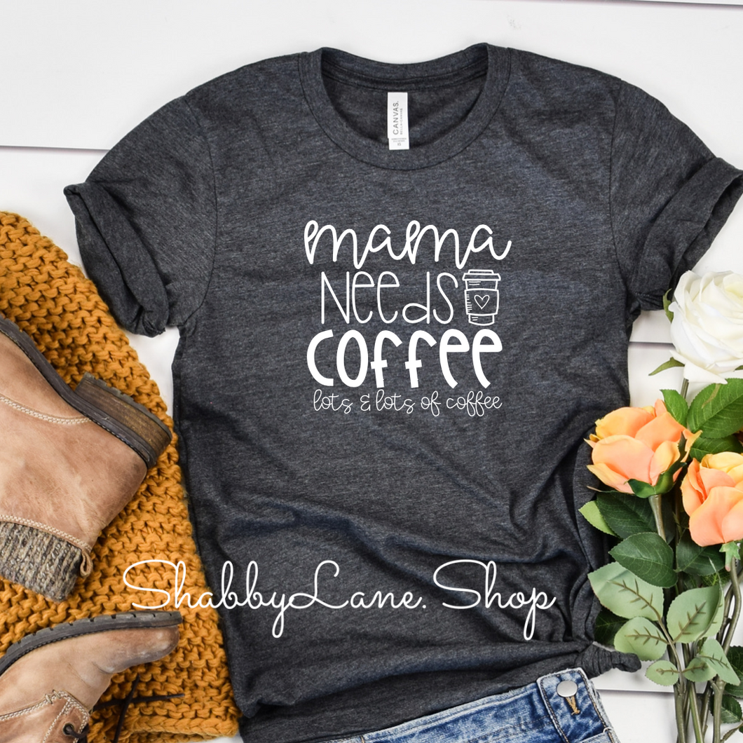 Mama needs a coffee- heather gray