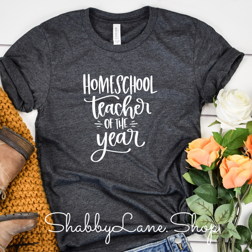 Homeschool Teacher of the year - Dk Gray  T-shirt