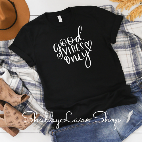 Good Vibes Only - black  T-shirt