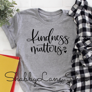 Kindness Matters - gray