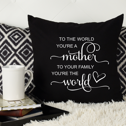 Mother you are the World - black pillow