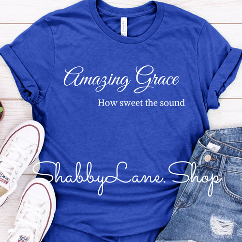Amazing Grace how sweet the sound tee Royal Blue