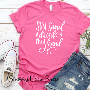 Sun Sand and a Drink - Pink T-shirt