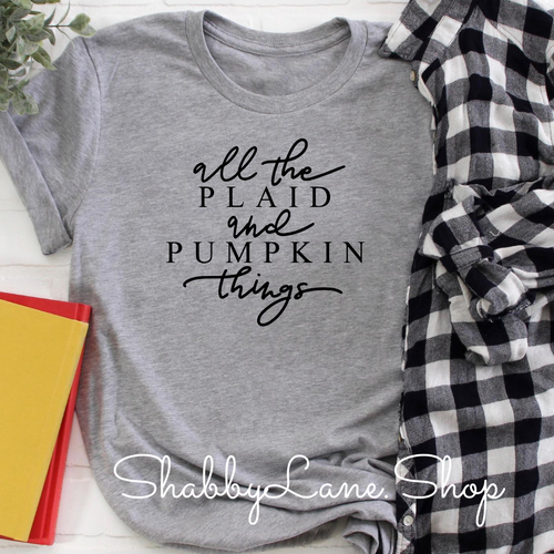 All the plaid and pumpkin things! Gray