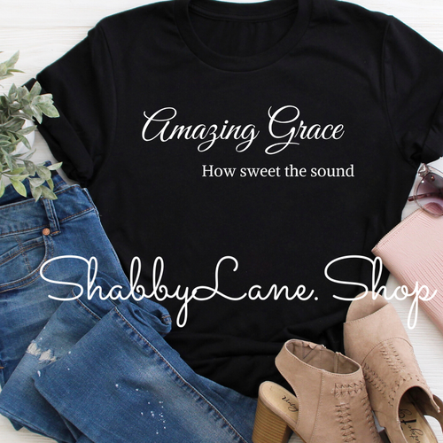 Amazing Grace how sweet the sound tee black