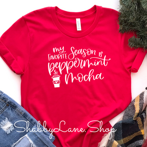 My favorite season is peppermint mocha - Red Short Sleeve