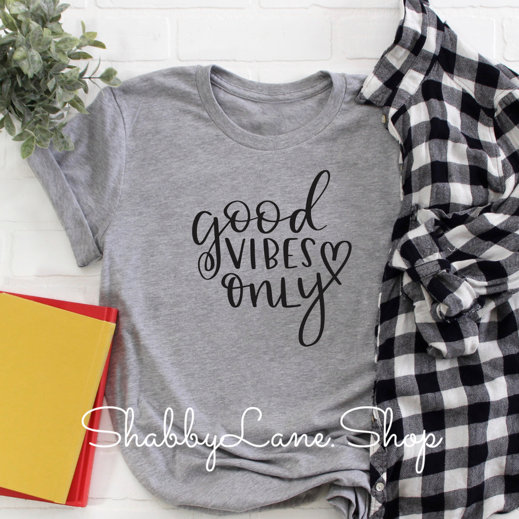 Good Vibes Only - light gray T-shirt