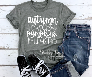 Autumn leaves and Pumpkins please - white letters