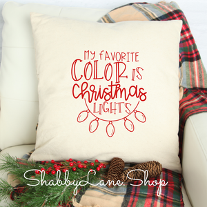 My favorite color is Christmas lights red - white pillow