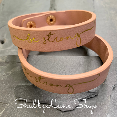 Be Strong bracelet - pink