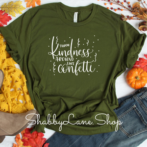 Throw kindness- Olive T-shirt