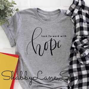 Look forward with Hope - gray