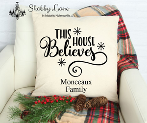 This House Believes personalized Canvas pillow